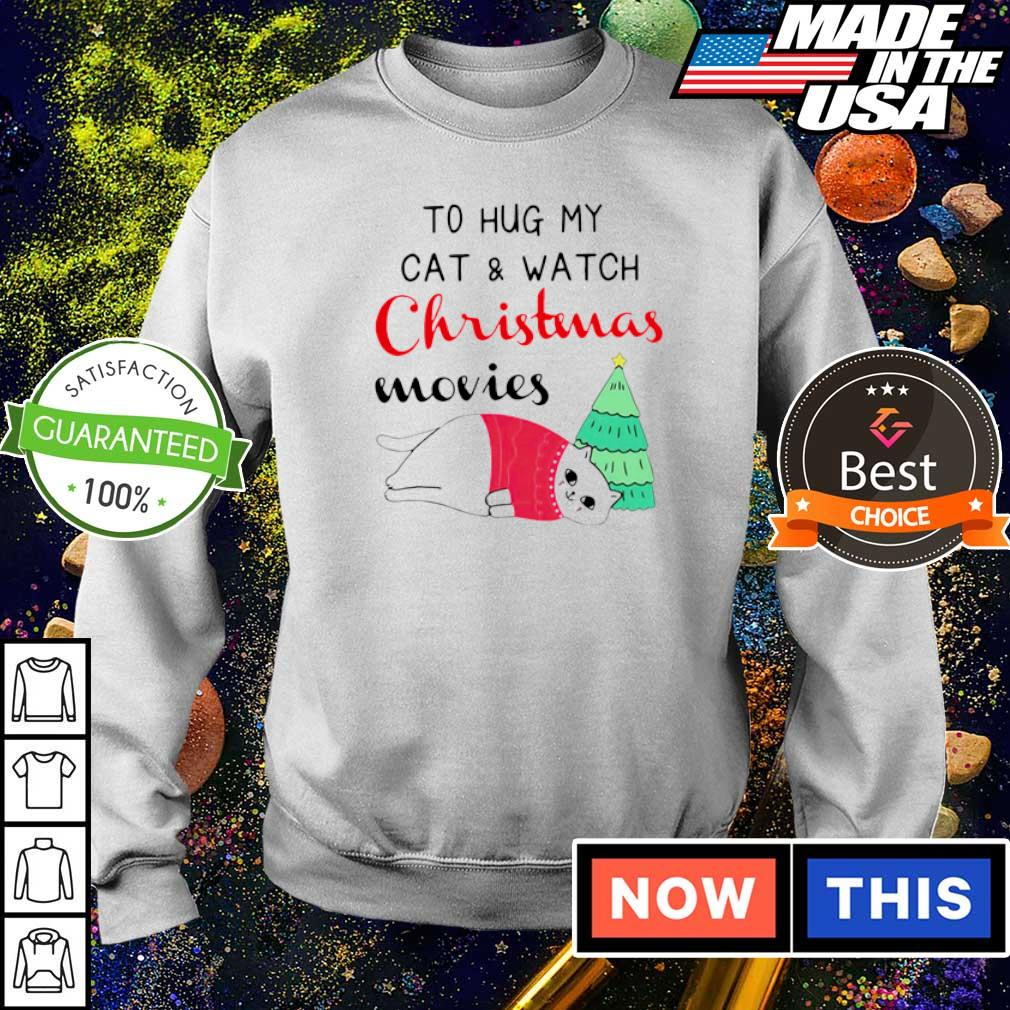 I just want to hug my cat and watch Christmas movies sweater