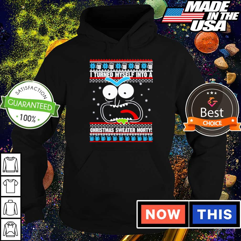 I turned myself into a Christmas sweater Morty sweater hoodie