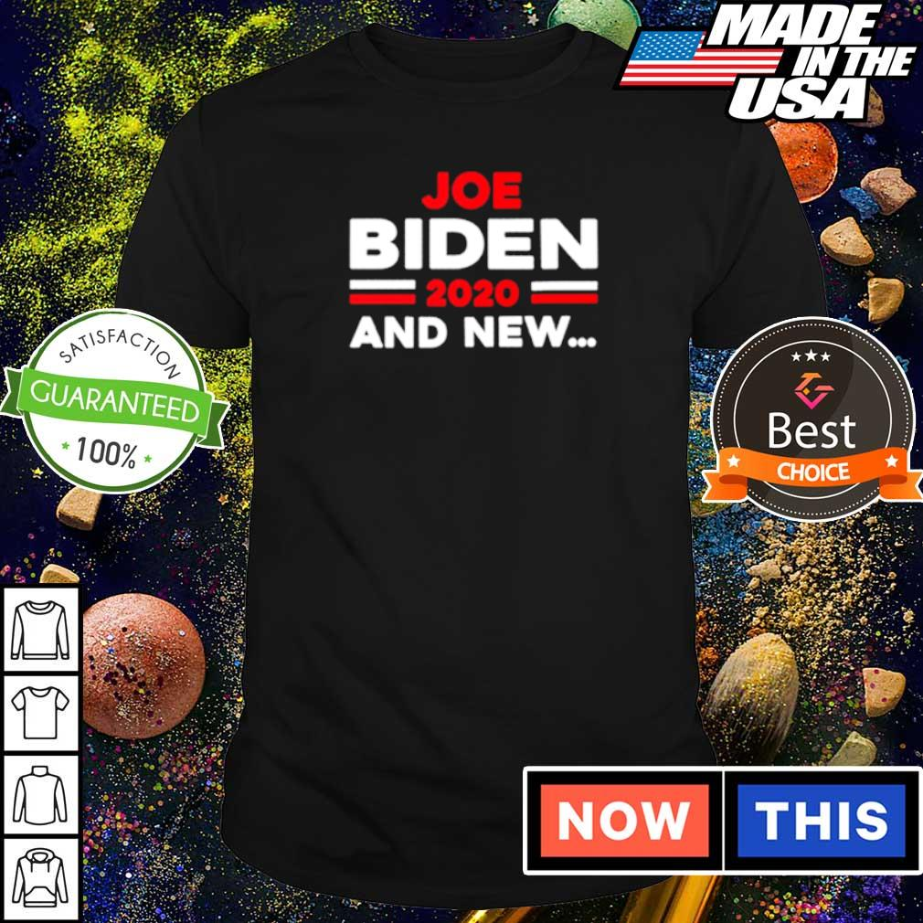 Joe Biden 2020 and new president election shirt