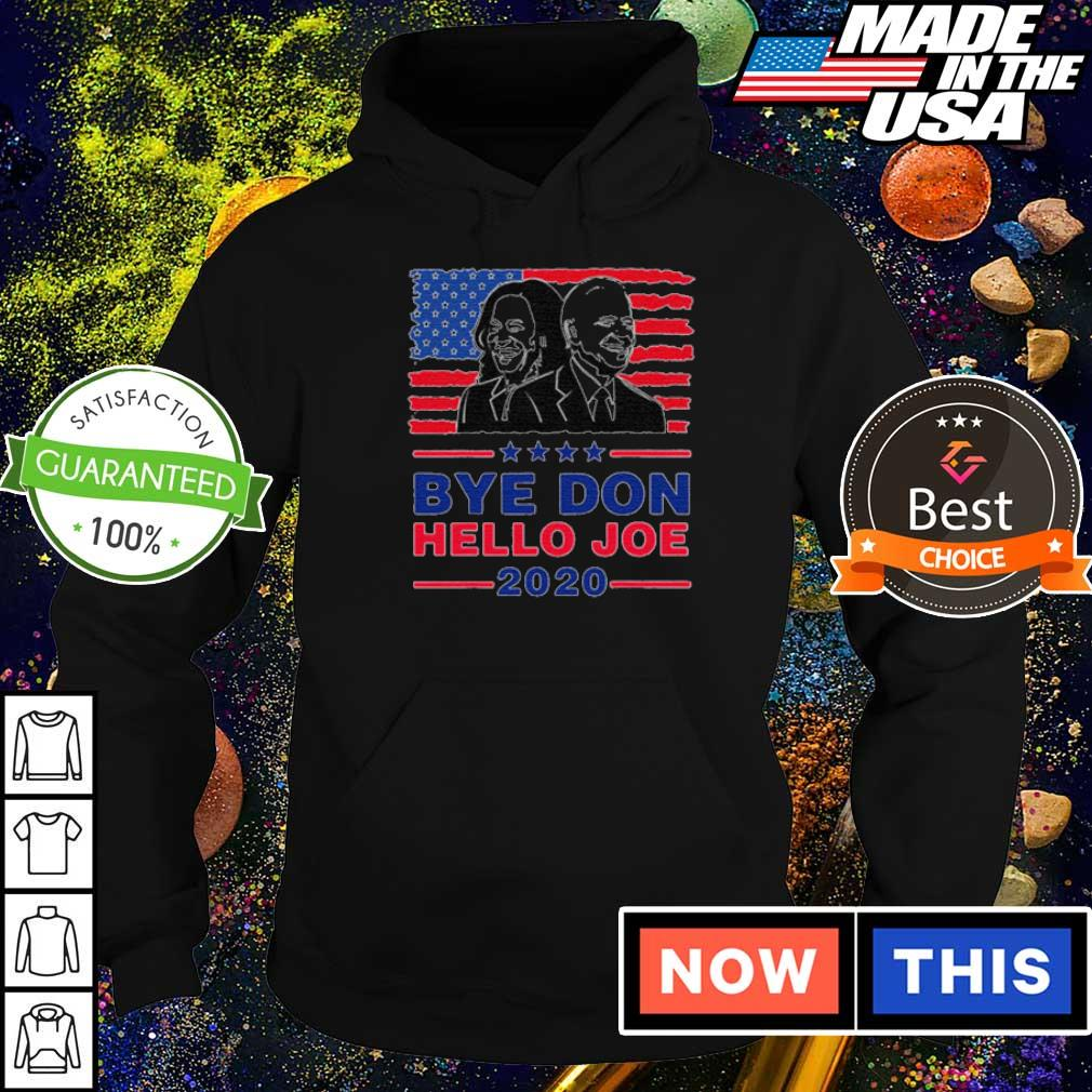 Joe Biden and Kamala Harris bye Don hello Joe 2020 s hoodie