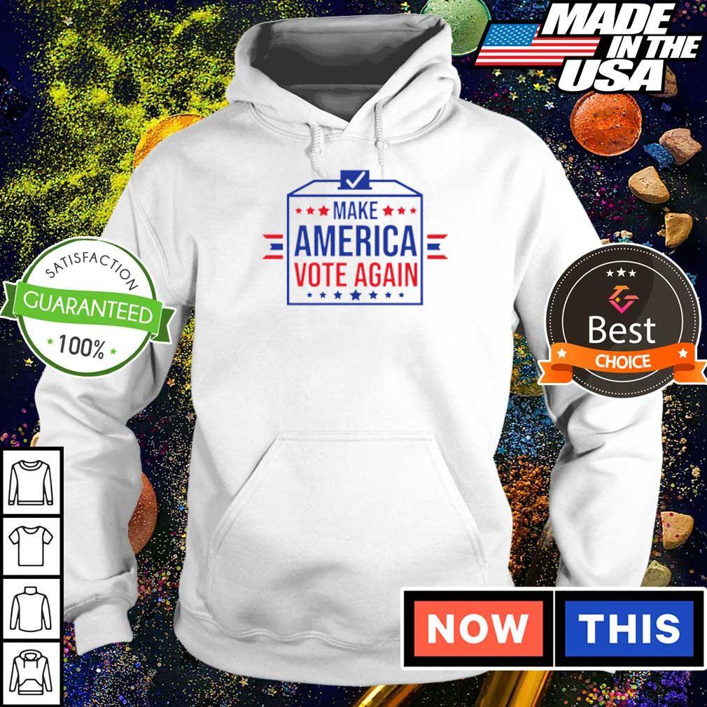 Make America vote again s hoodie