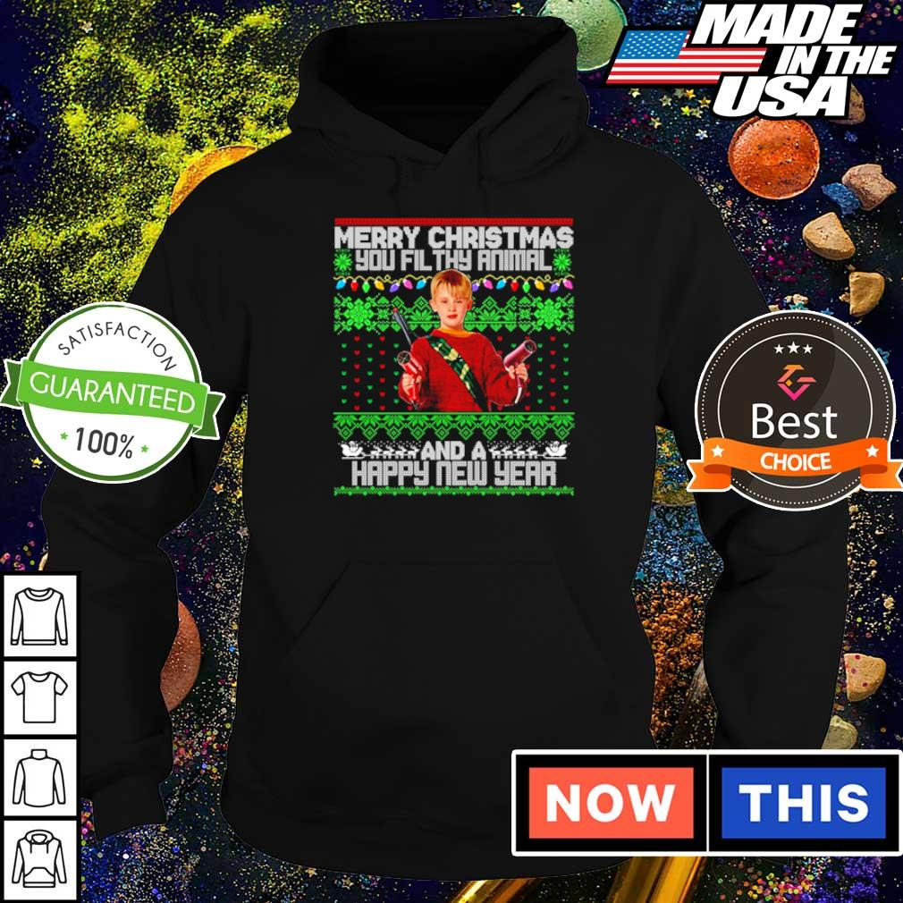 Merry Christmas you filthy animal and a happy new year sweater hoodie