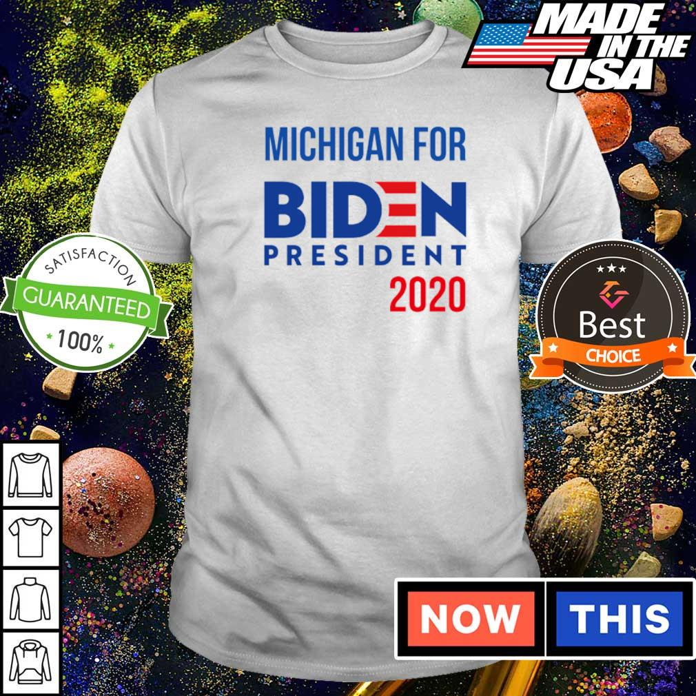 Michigan for Joe Biden president 2020 shirt
