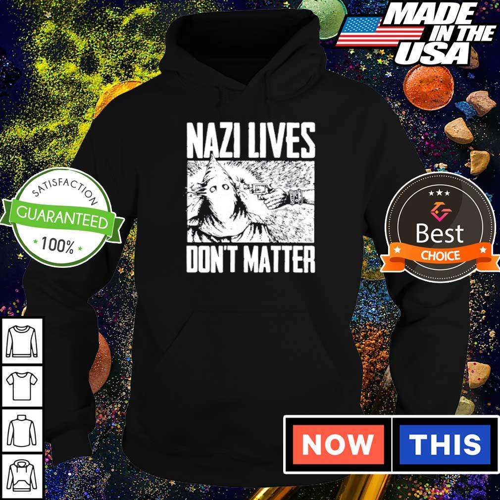 Nazi lives don't matter s hoodie