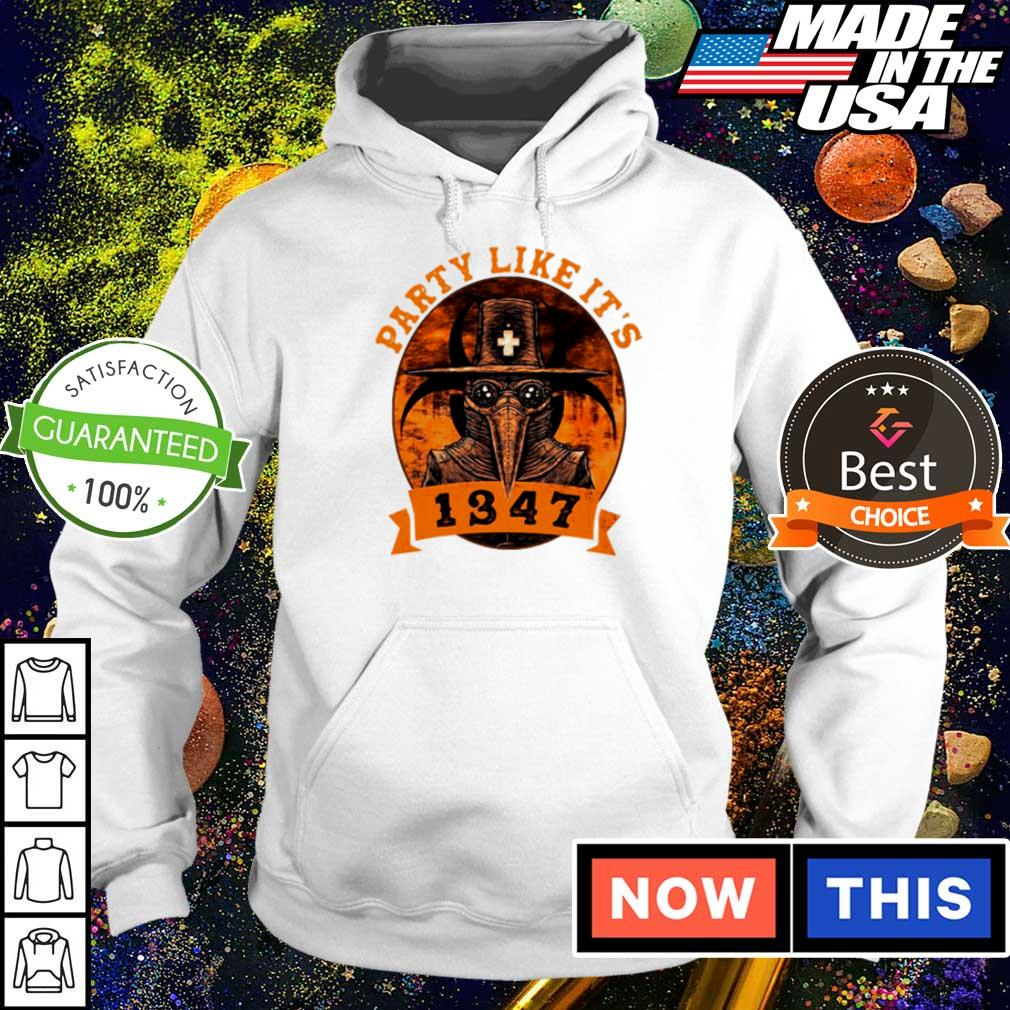 Party like it's 1347 facemask s hoodie