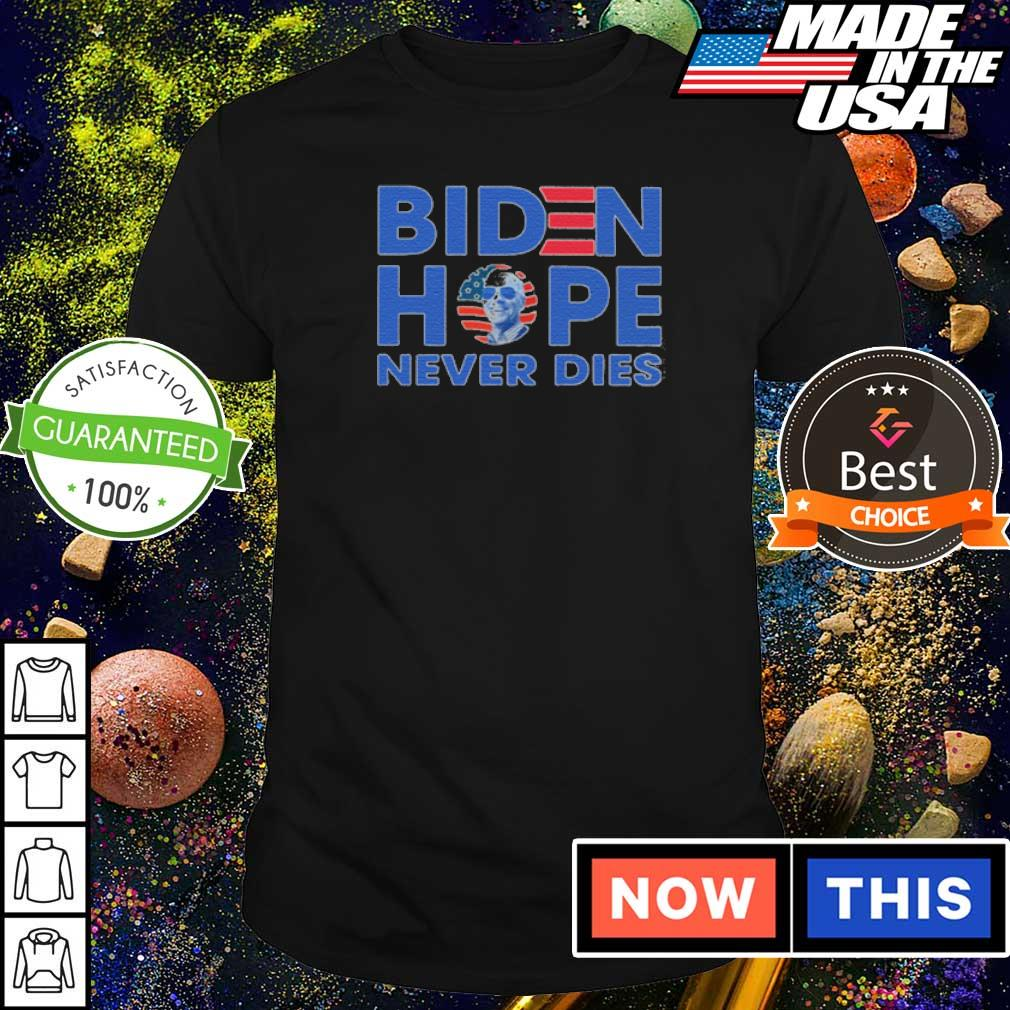 President Joe Biden hope never dies shirt