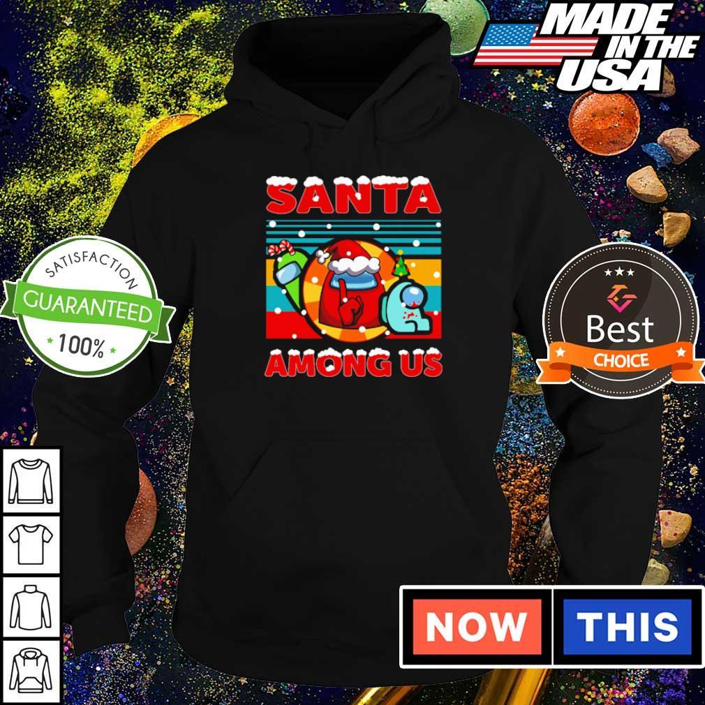 Santa among us merry Christmas sweater hoodie
