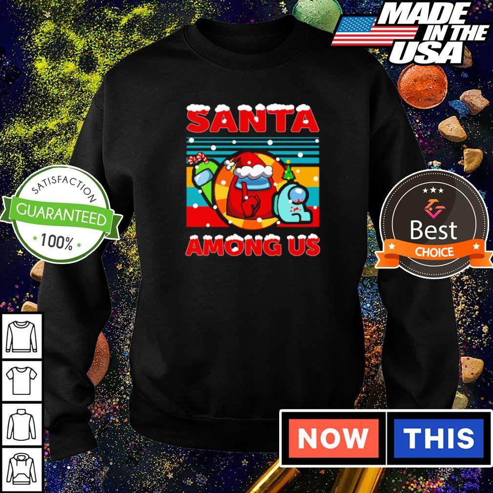 Santa among us merry Christmas sweater