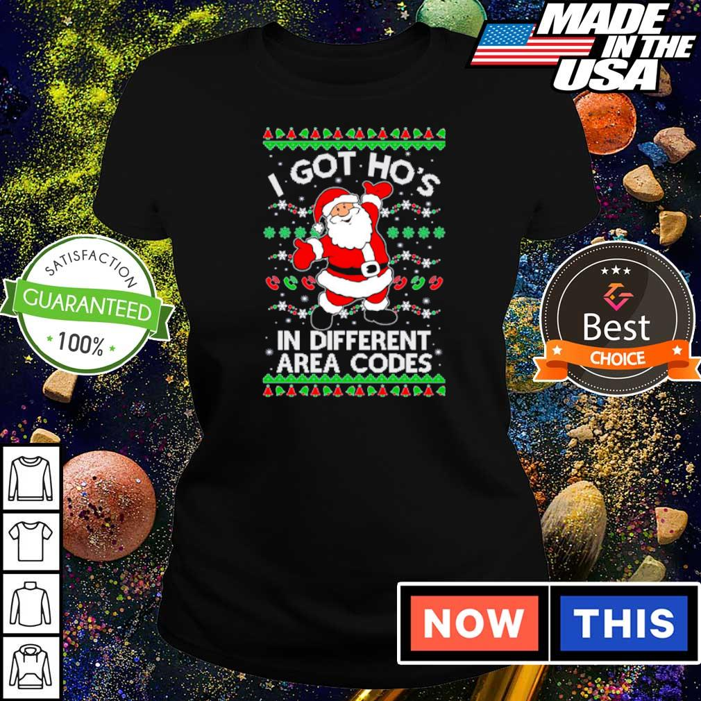 Santa Claus I got ho's in different area codes sweater ladies tee
