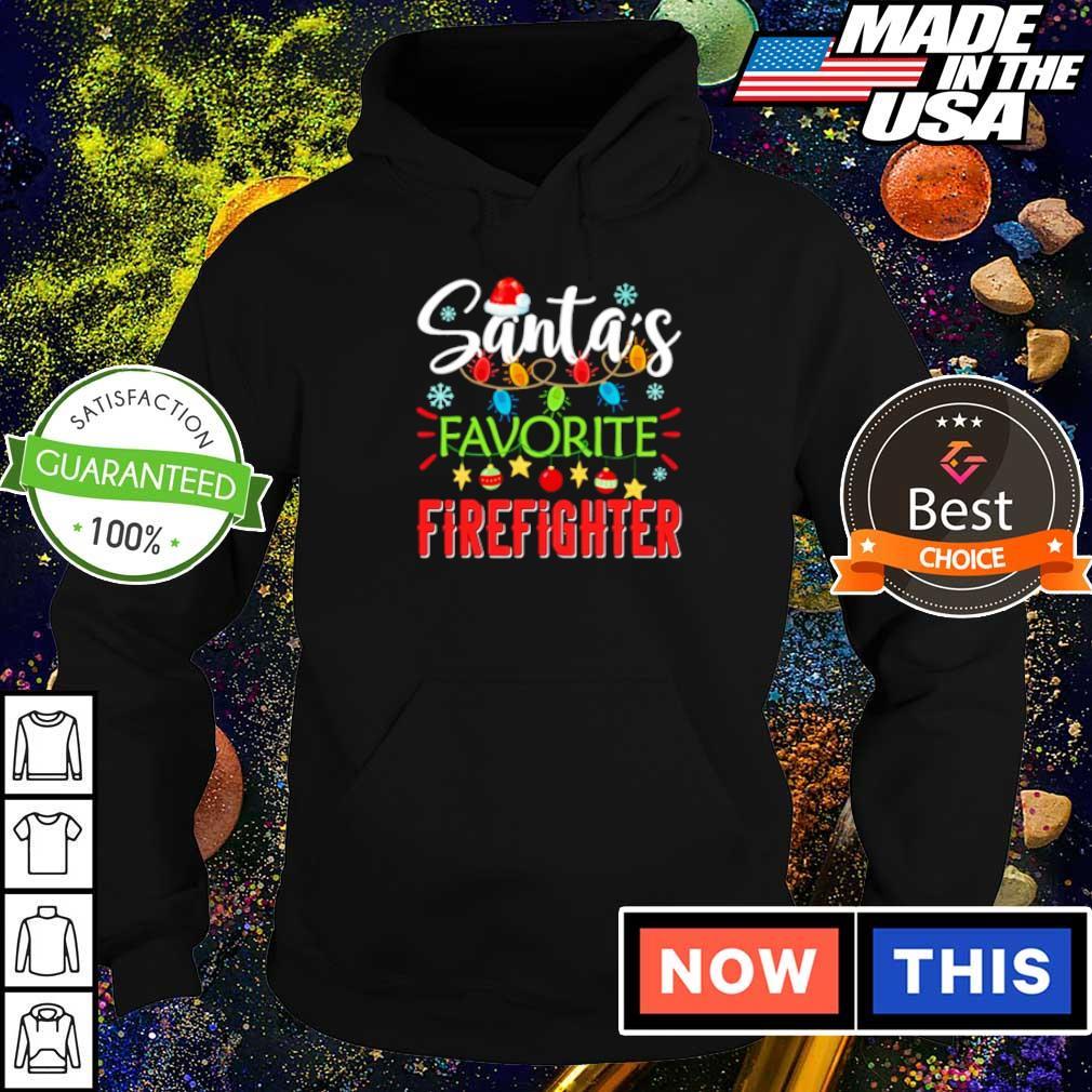 Santa's favorite firefighter merry Christmas sweater hoodie