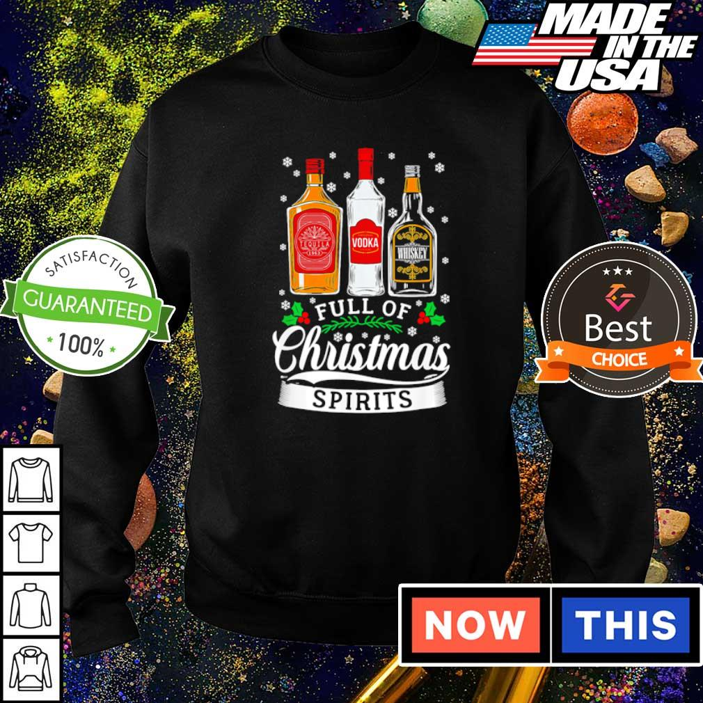 Tequila Vodka and Whiskey full of Christmas spirits sweater