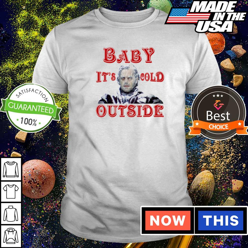 The Shining baby it's cold outside Christmas sweater shirt