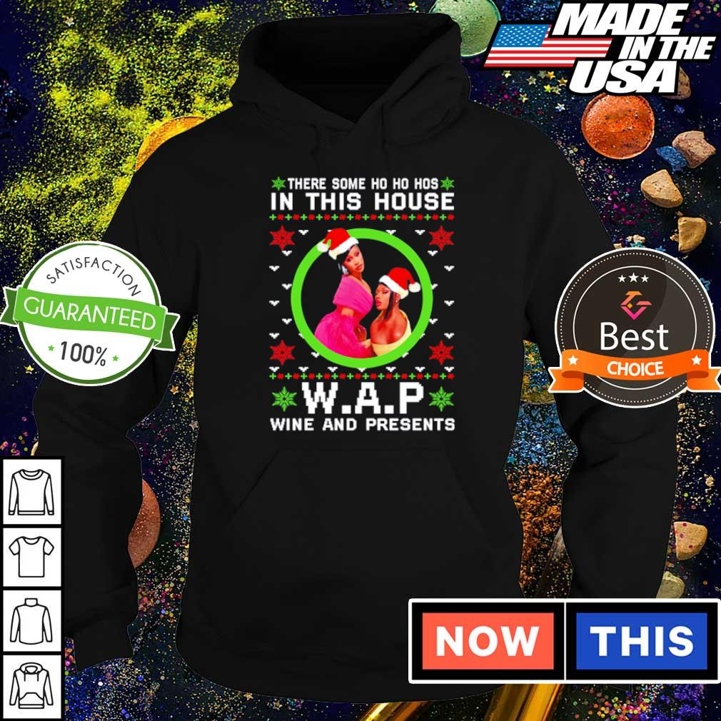There some ho ho hos in this house WAP wine and present Christmas sweater hoodie