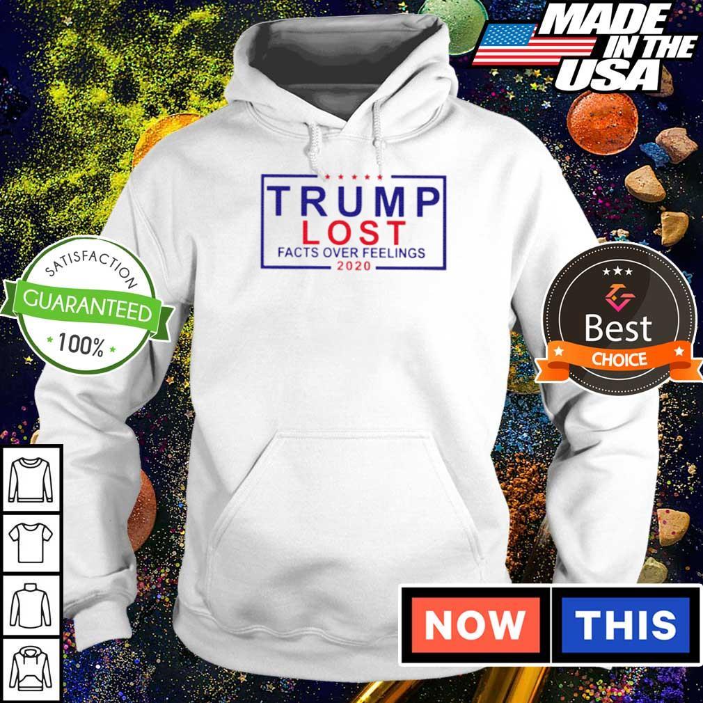 Trump lost facts over feelings 2020 s hoodie