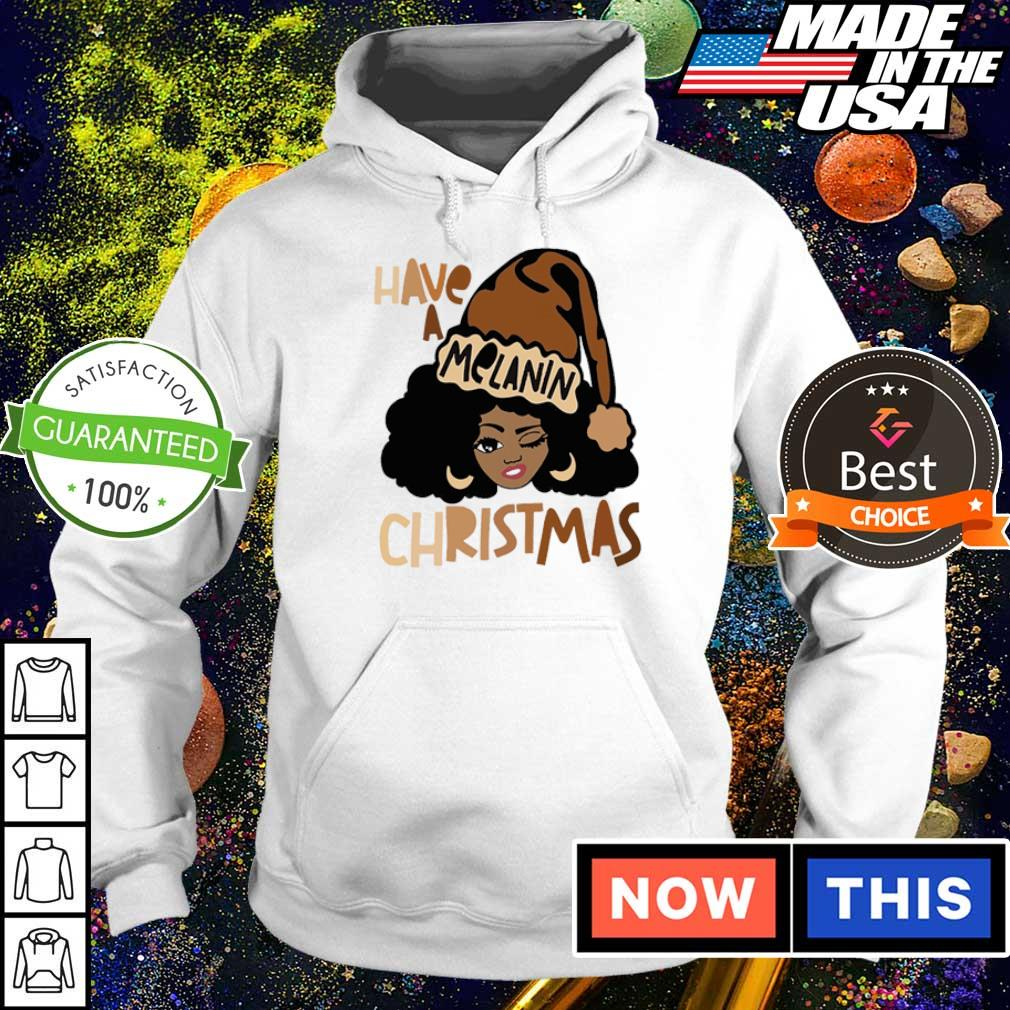 Black woman have a Melanin Christmas sweater hoodie