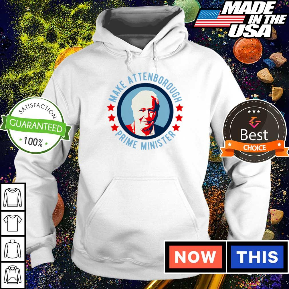 Make attenborough prime minister s hoodie