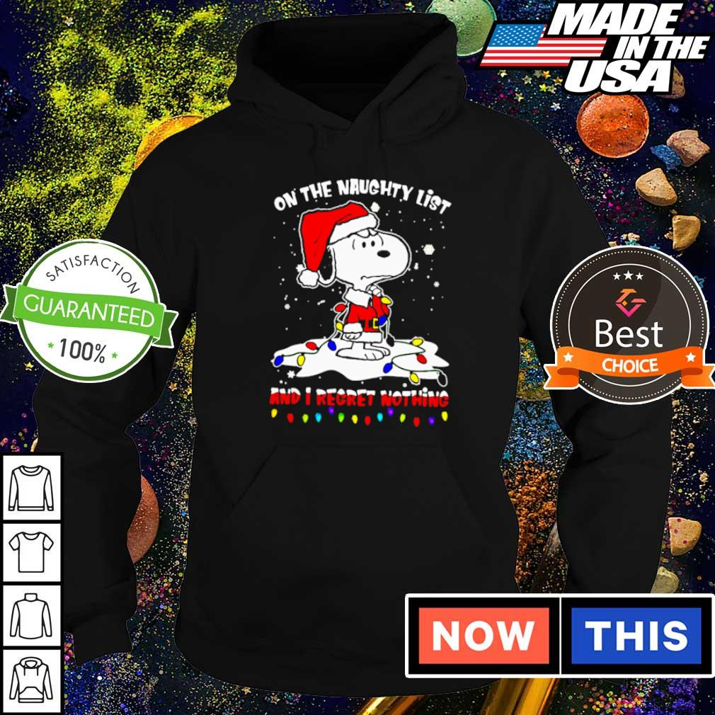 Snoopy on the naughty list and I regret nothing Christmas sweater hoodie