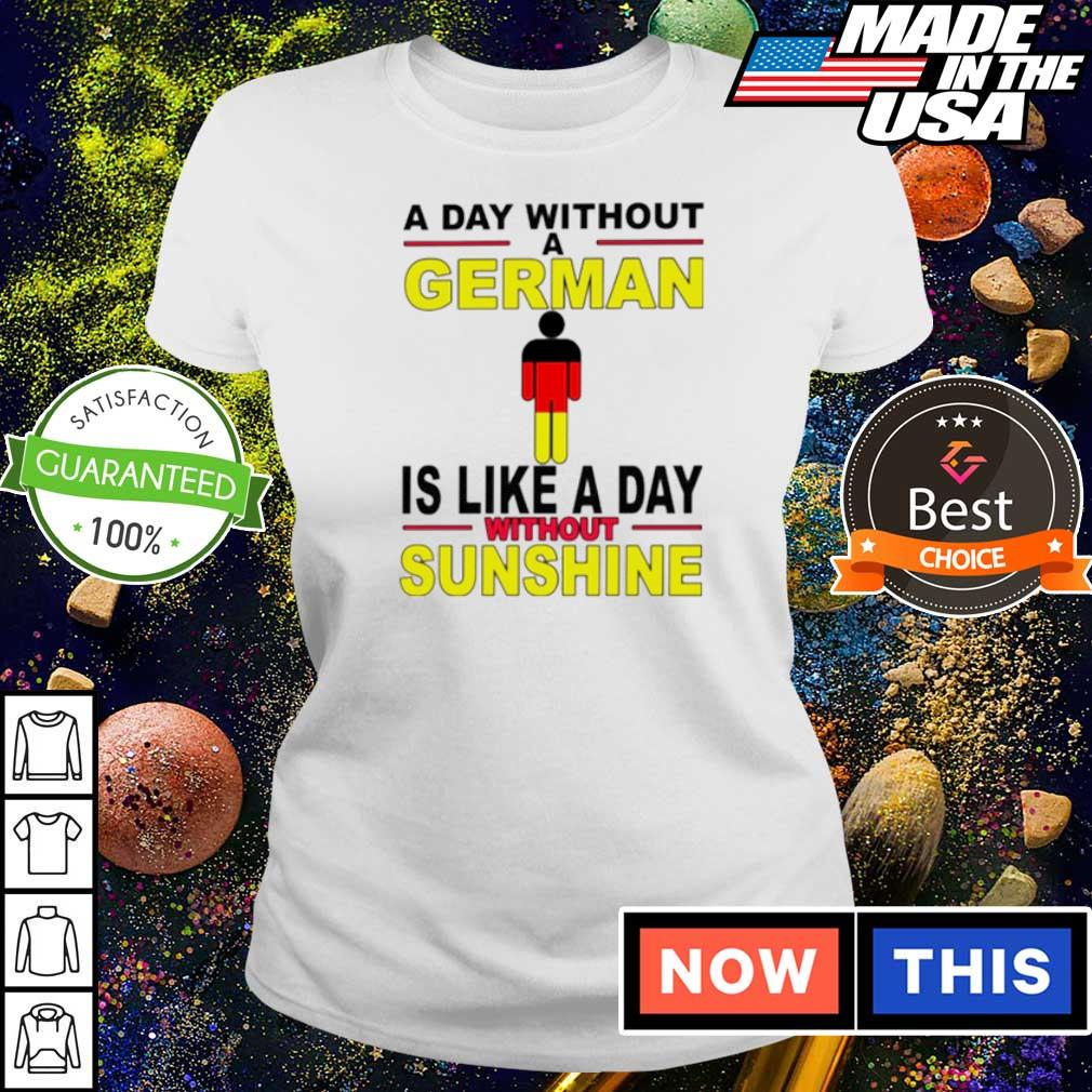 A day without a German is like a day without sunshine 2021 s ladies
