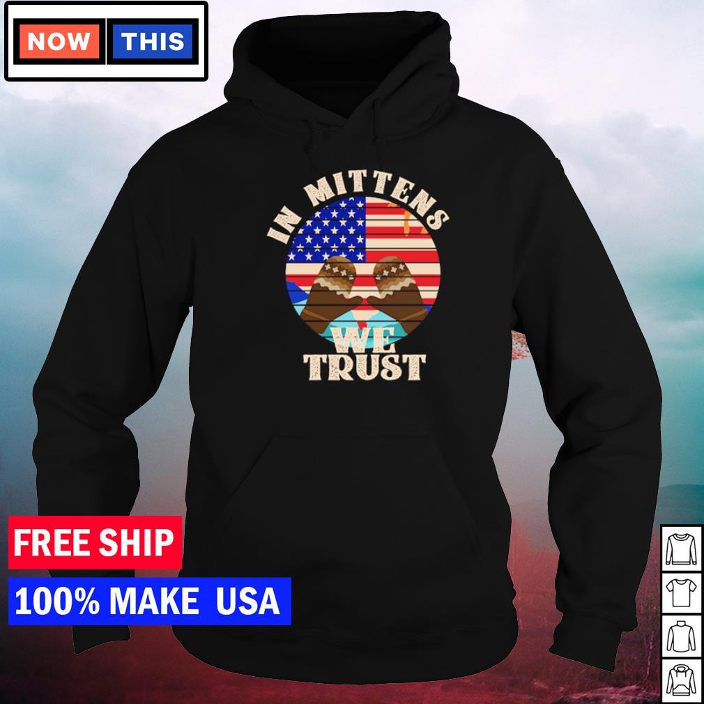 Bernie Sanders in mittens we trust American Flag s hoodie