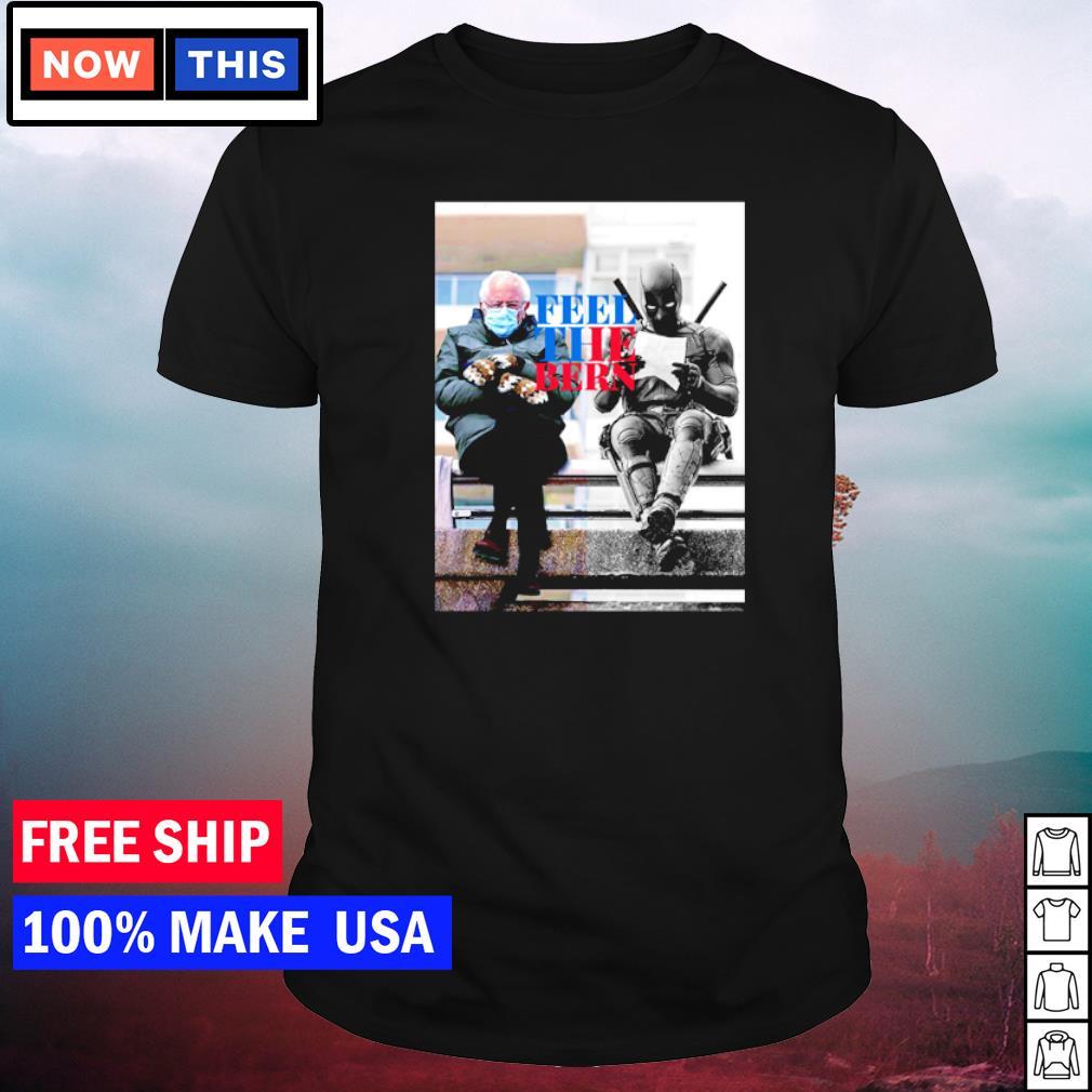 Bernie Sanders Mittens and Deadpool feel the bern shirt