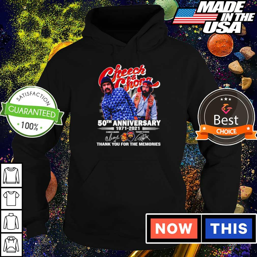 Cheech and Chong 50th anniversary 1971 2021 thank you for the memories signature s hoodie