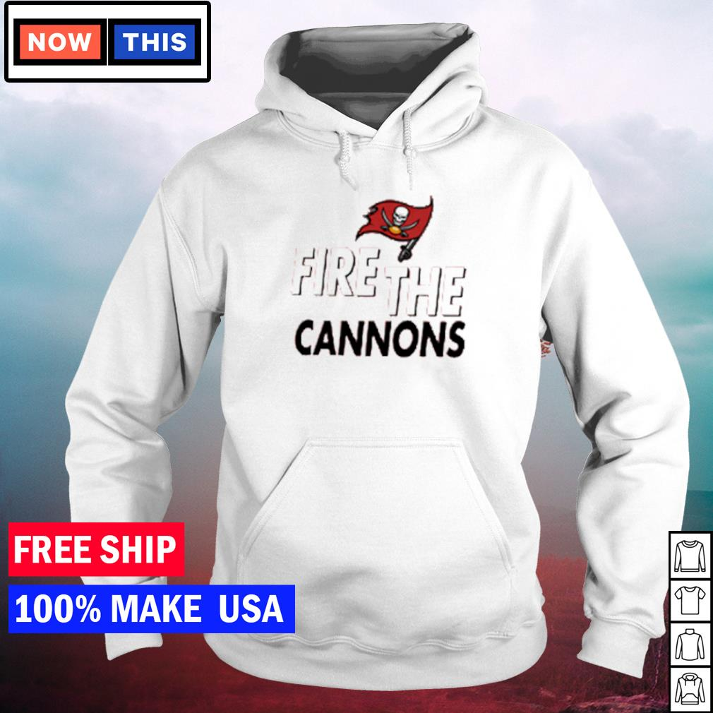 Fire the cannons Tampa Bay Buccaneers NFL s hoodie