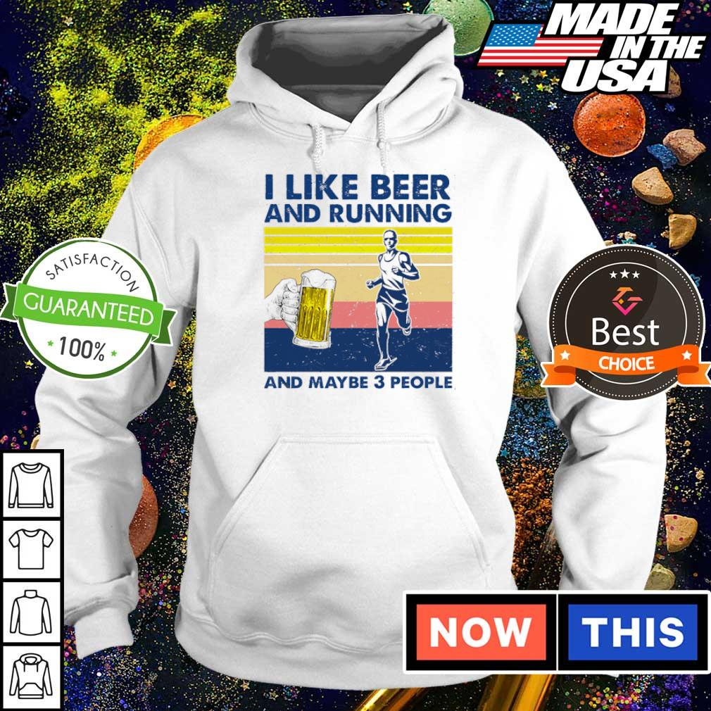 I like beer and running and maybe 3 people vintage s hoodie