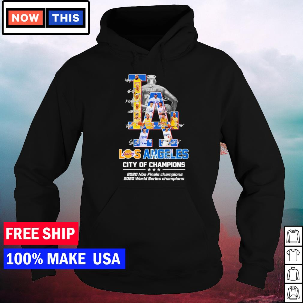 Los Angeles Lakers and Dodgers city of champions 2020 NBA and World Series Champions s hoodie