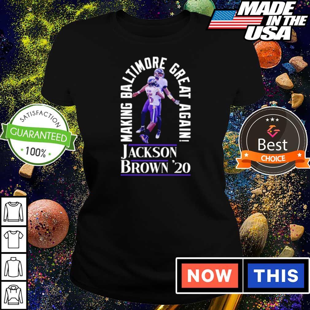 Making Baltimore great again Jackson Brown' 20 s ladies tee