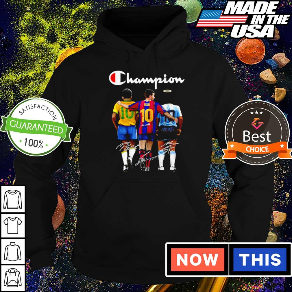 Messi Pele and Diego Maradona champion signature s hoodie