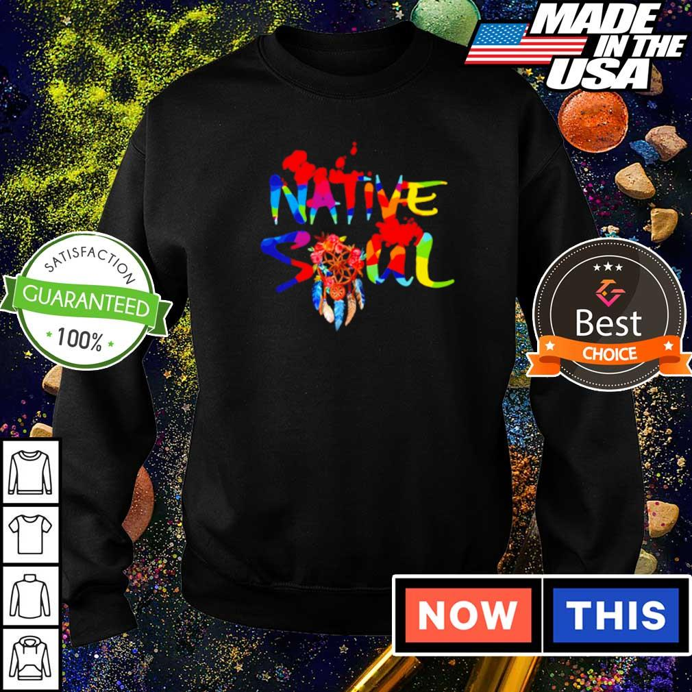 Official native American soul 2021 shirt