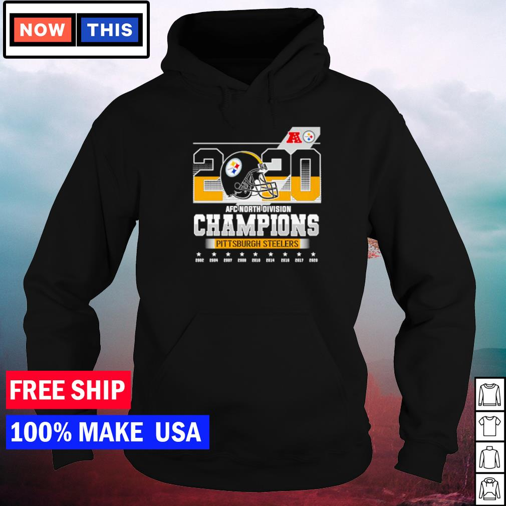 Pittsburgh Steelers 2020 AFC North Division Champions 2002 to 2020 s hoodie