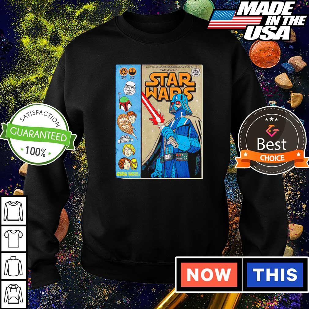 Star Wars long ago in a galaxy far far away 2021 shirt