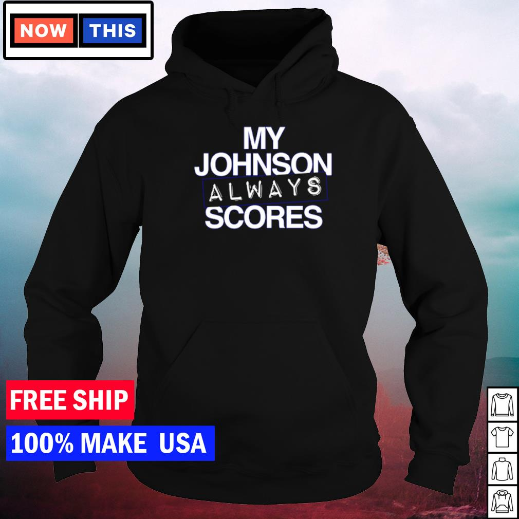 Tampa Bay Buccaneers my Johnson always scores s hoodie