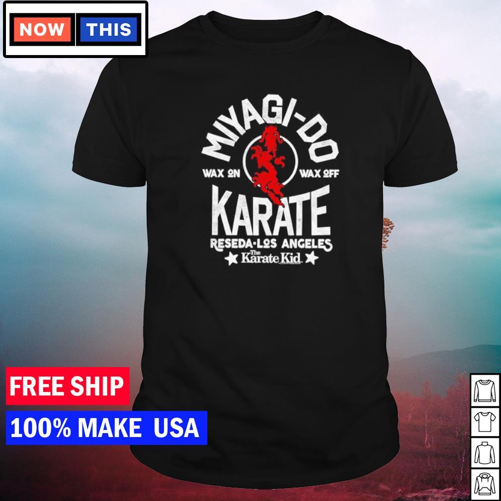 The Karate Kid Miyagi-Do wax on wax off Reseda Los Angeles shirt