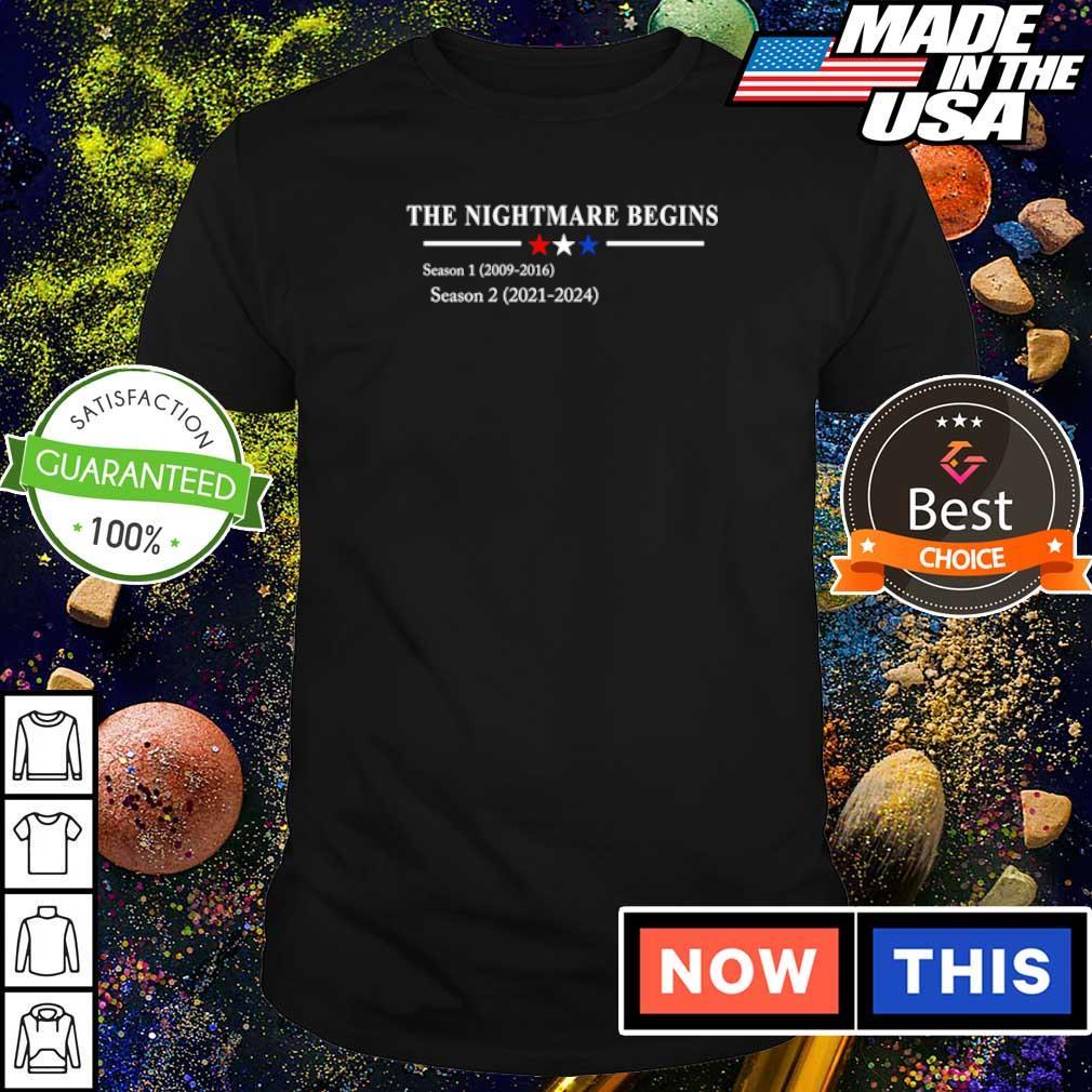The nightmare begins season 1 2009 2016 season 2 2021 2024 s shirt