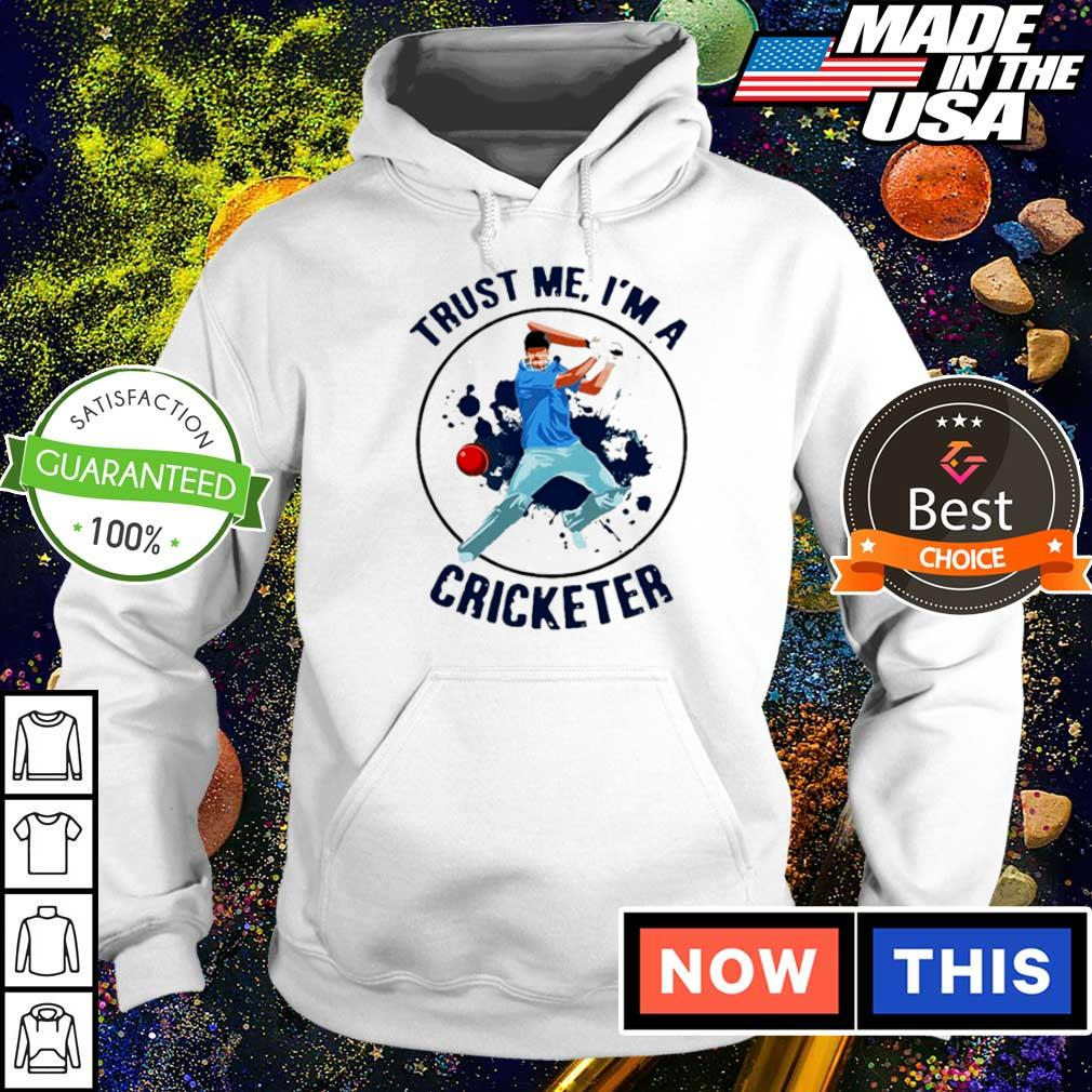 Trust me I'm a cricketer 2021 s hoodie