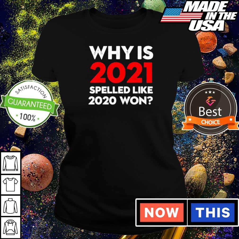 Why is 2021 spelled like 2020 won s ladies tee
